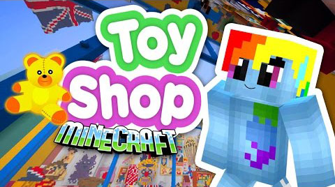 The Toy Shop Map 1.8.4