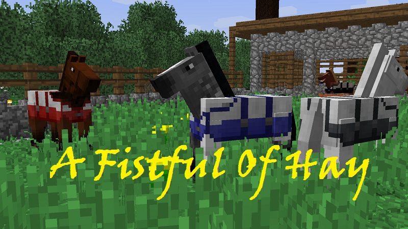 A Fistful Of Hay Mod