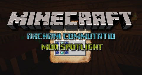 http://img.mod-minecraft.net/Mods/Archani-Commutatio-Mod.jpg