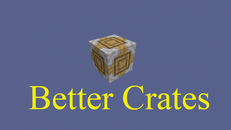 Better Crates mod for minecraft