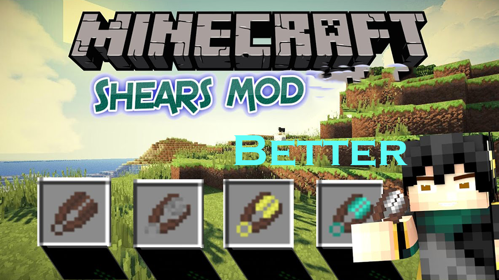 Better Shears mod for minecraft