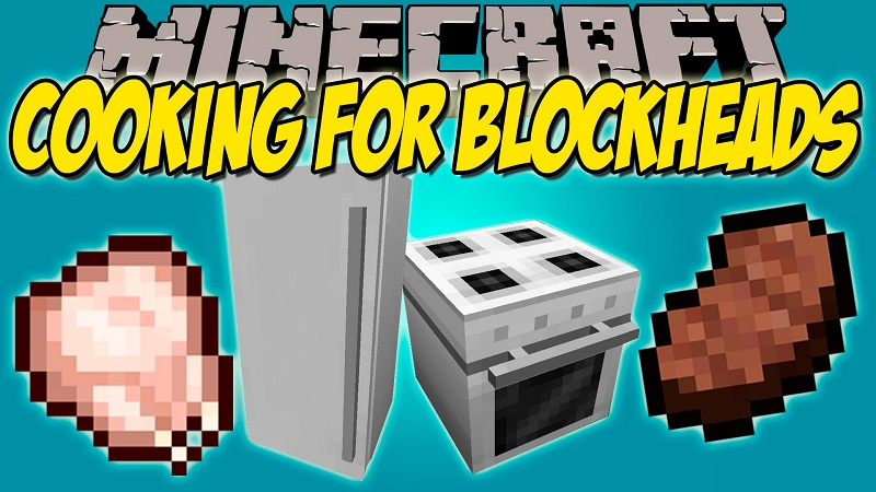 Cooking for Blockheads Mod [1.10.2] Cooking for Blockheads Mod Download