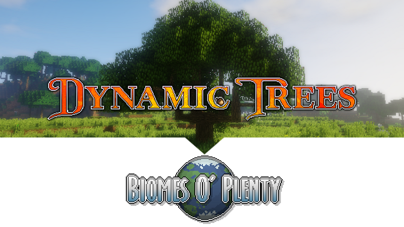 Dynamic Trees Biomes O Plenty Compat Mod