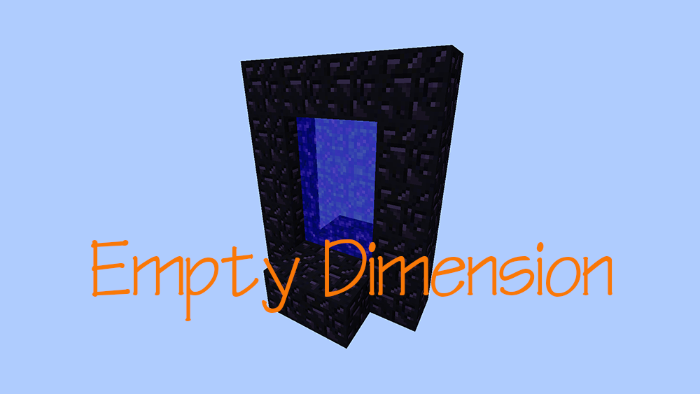 Empty Dimension mod for minecraft