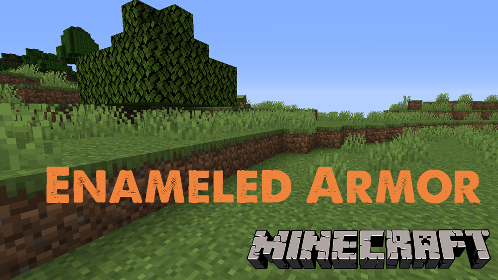 Enameled Armor mod for minecraft