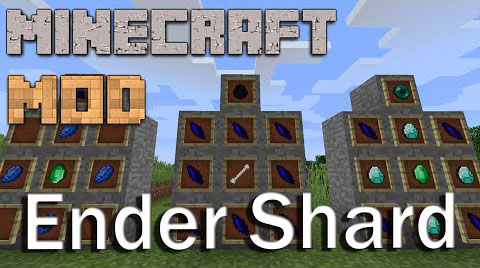 Ender Shard Mod [1.8] Ender Shard Mod Download