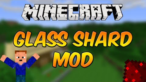 Glass Shards Mod [1.8.8] Glass Shards Mod Download