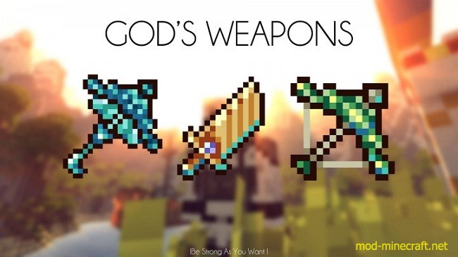 Gods Weapons Mod [1.10.2] Gods Weapons Mod Download