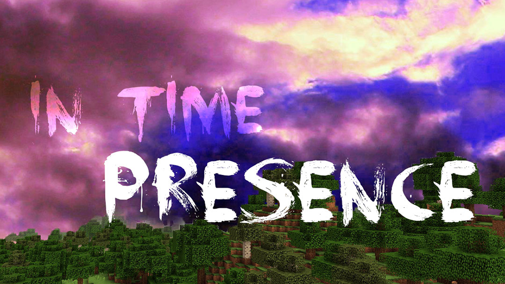 In Time Presence mod for minecraft
