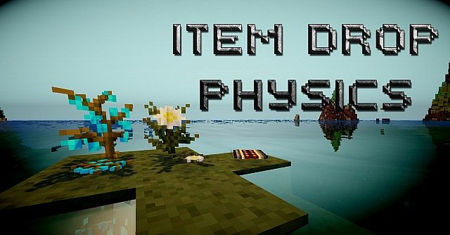 Item-Drop-Physics-Mod.jpg
