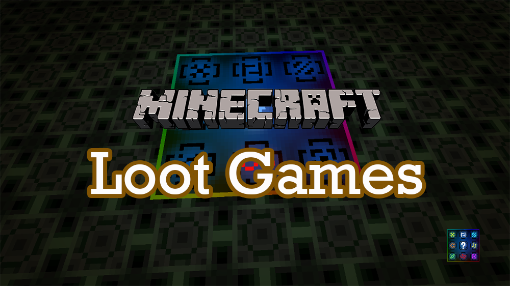 Loot Games mod for minecraft