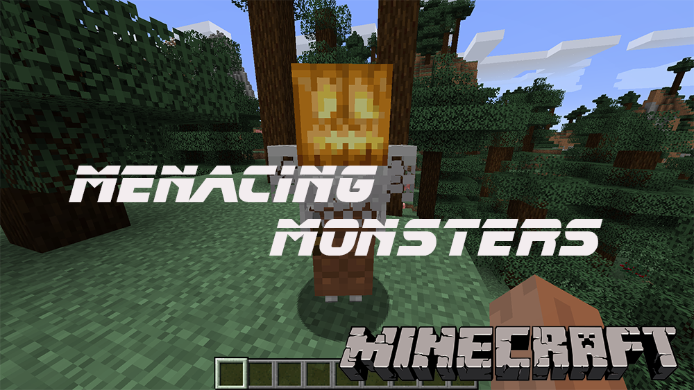 Menacing Monsters mod for minecraft