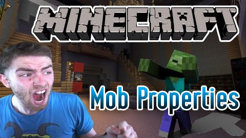 Mob Properties Mod [1.10.2] Mob Properties Mod Download