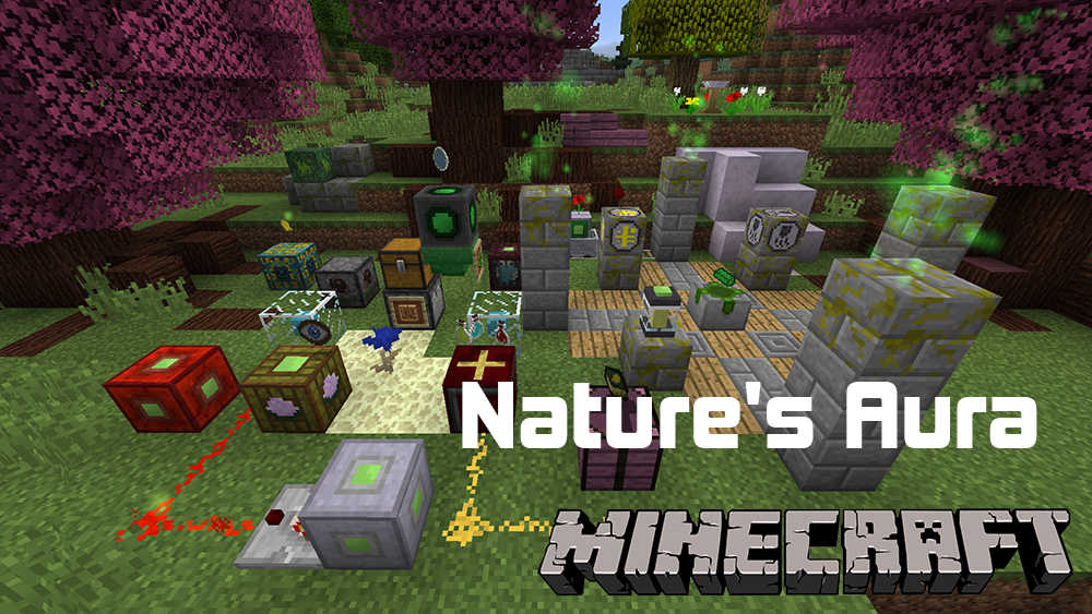 Natures Aura mod for minecraft