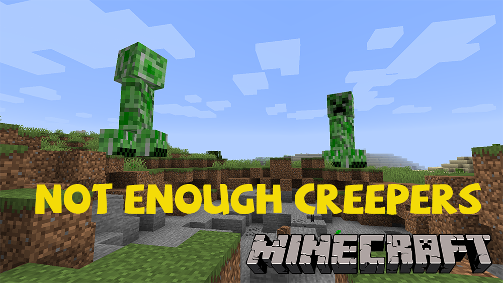 Not Enough Creepers mod for minecraft