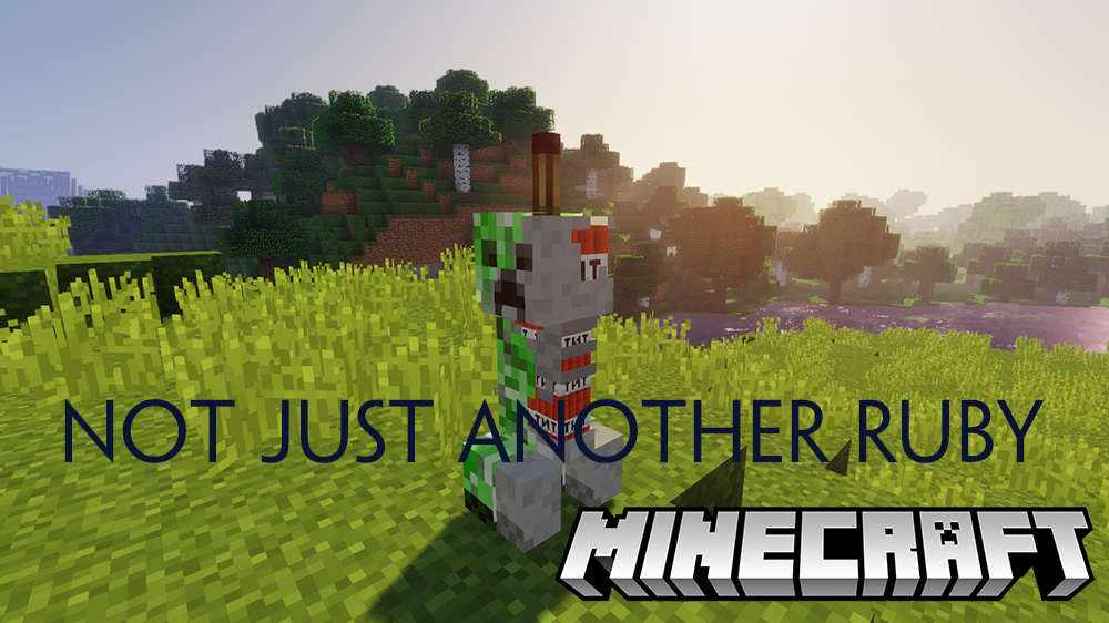 Not Just Another Ruby mod for minecraft