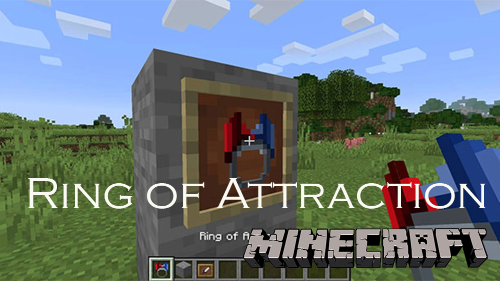 Ring of Attraction mod for minecraft