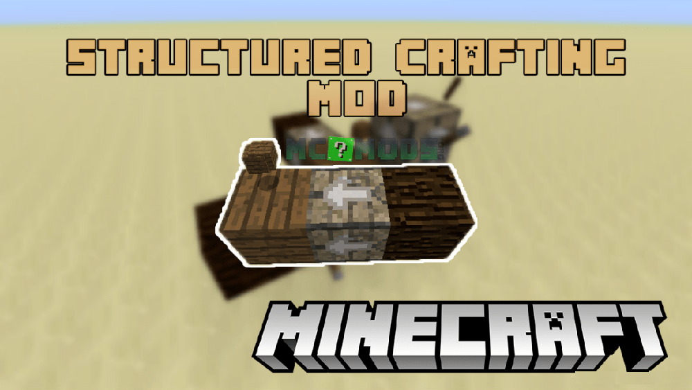 Structured Crafting mod for minecraft