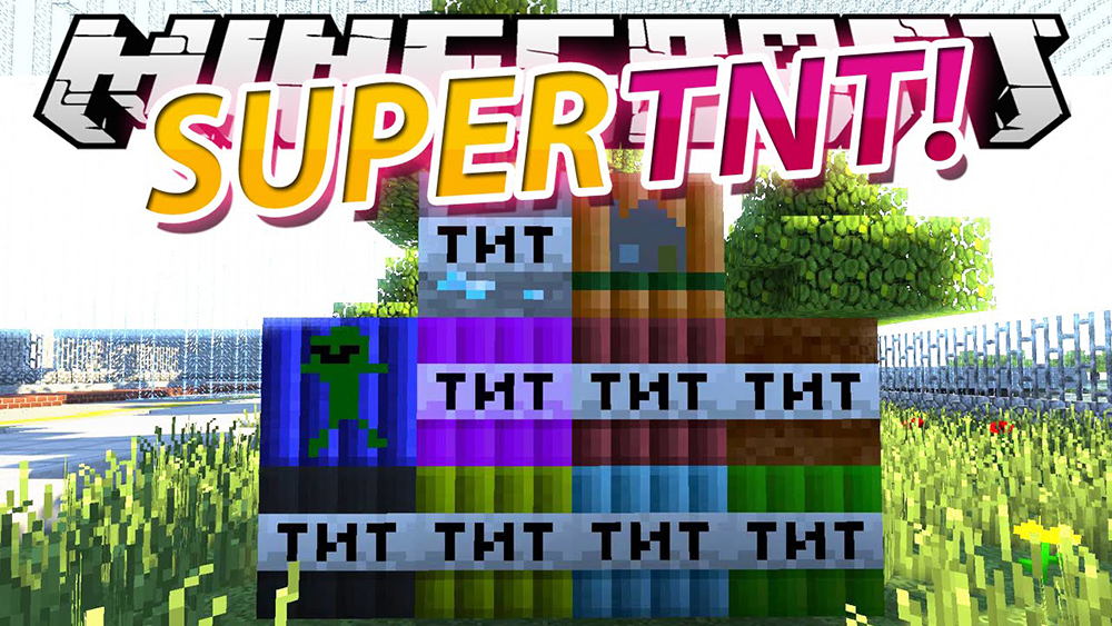 Super TNT mod for minecraft