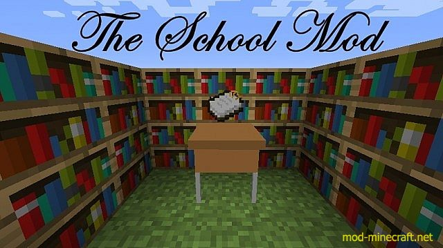 http://img.mod-minecraft.net/Mods/The-school-mod.jpg