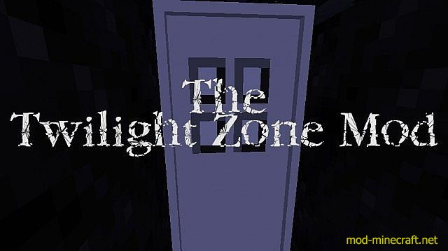http://img.mod-minecraft.net/Mods/The-twilight-zone-mod.jpg