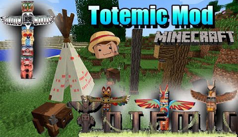 Totemic Mod [1.10.2] Totemic Mod Download