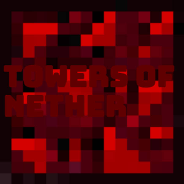 Towers Of Nether mod for minecraft