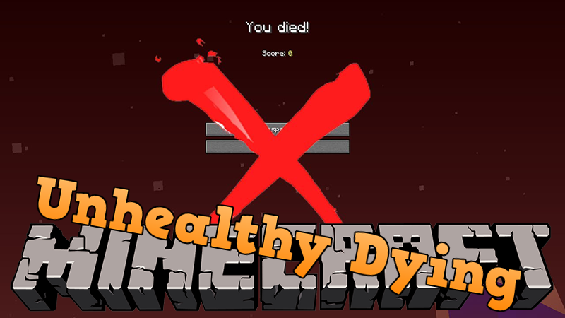 Unhealthy Dying Mod