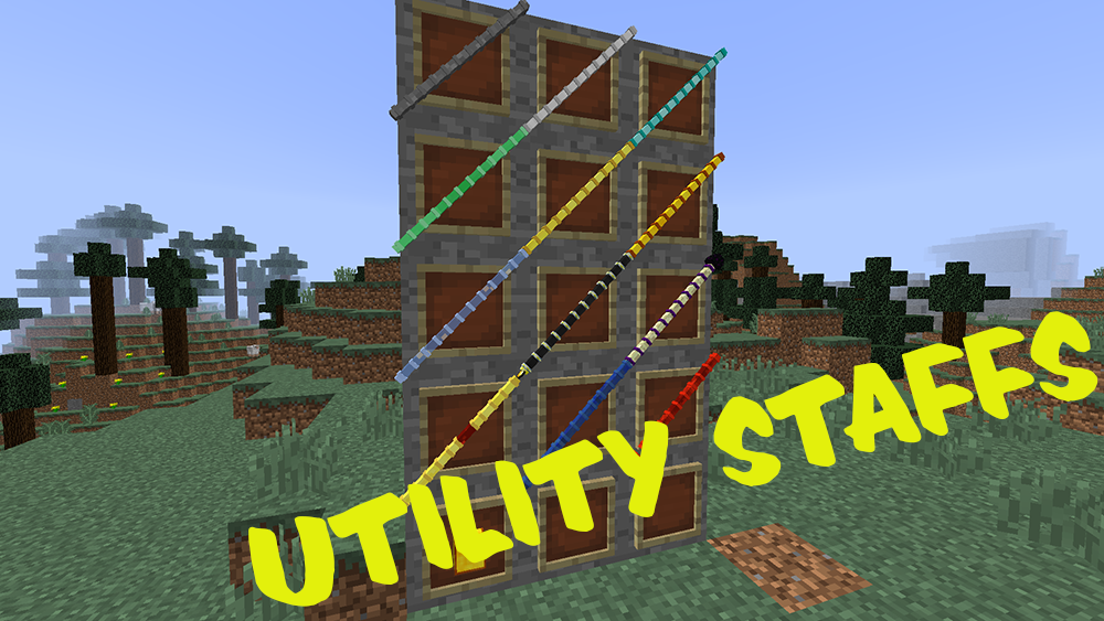 Utility Staffs mod for minecraft