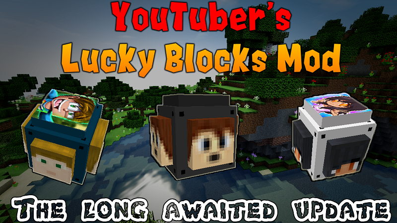 youtubers-lucky-blocks-mod.jpg
