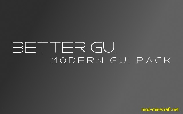 Better GUI – Modern GUI Pack 1.8.3/1.8