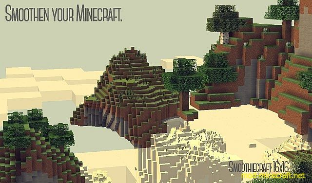 how to make miecraft smoother
