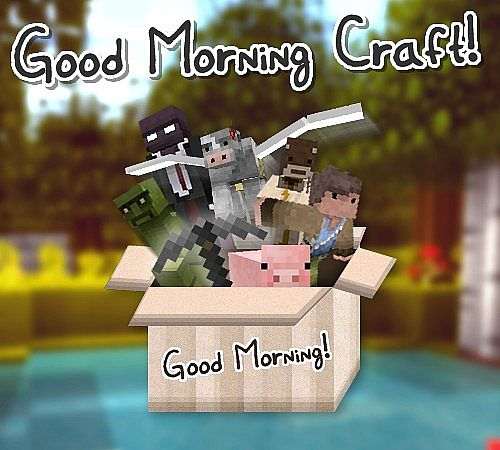 Minecraft    Resource Packs Good Morning Craft